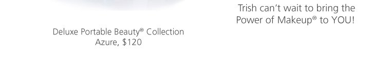 Deluxe Portable Beauty® Collection Azure
