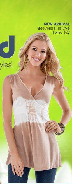Tie Dye REDEFINED! A modern TWIST to your FAVORITE Styles! SHOP Tie Dye Looks!