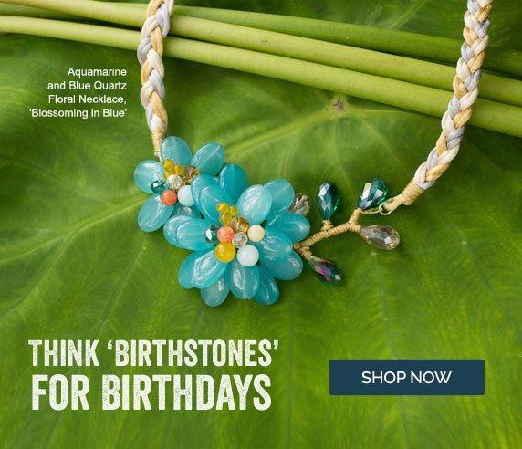 Think 'Birthstones' For Birthdays - Shop Now