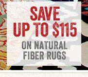 Save up to $115 on Natural Fiber Rugs
