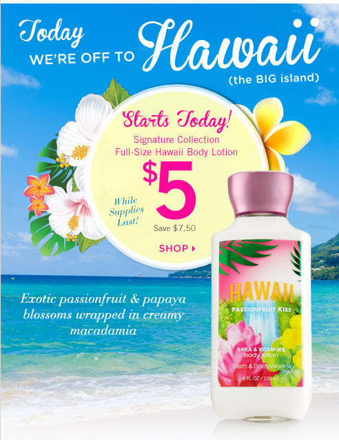 Hawaii Body Lotion – $5