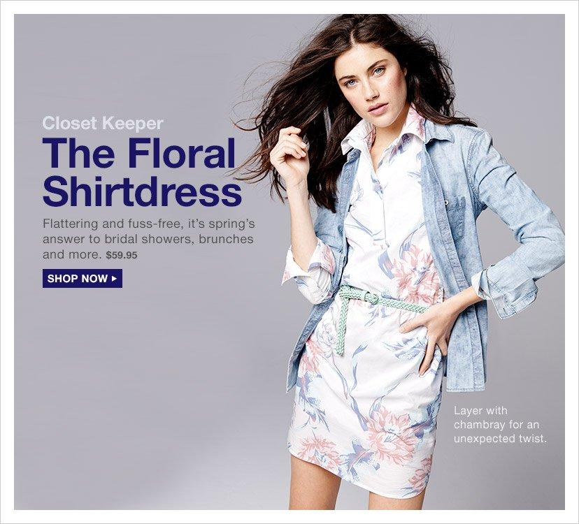 Closet Keeper | The Floral Shirtdress | SHOP NOW
