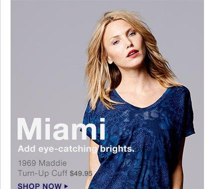 Miami | SHOP NOW