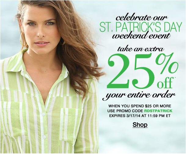 St. Patrick's Day weekend event! Extra 30% off your entire order! Use RDSTPATRICK