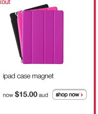 ipad case magnet - available in more colours - now $15.00 aud - shop now >