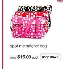 spot me satchel bag now $15.00 aud - shop now >