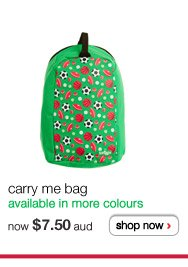 carry me bag - available in more colours - now $7.50 aud - shop now >