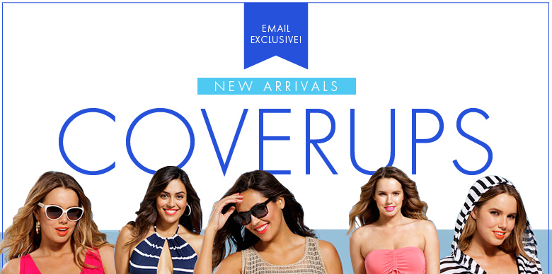 Email Exclusive - New Arrivals - Coverups