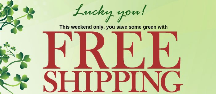 Free Shipping on your order of $25 or more!
