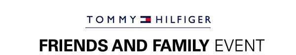 TOMMY HILFIGER FRIENDS AND FAMILY EVENT
