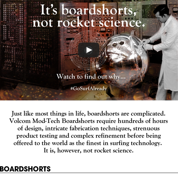 Start Your TripIt's Boardshorts, not rocket science