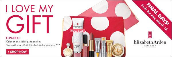 Elizabeth Arden - I Love My Gift!  Flip-Sides, yours with any 32.50 Elizabeth Arden purchase*** Shop now.