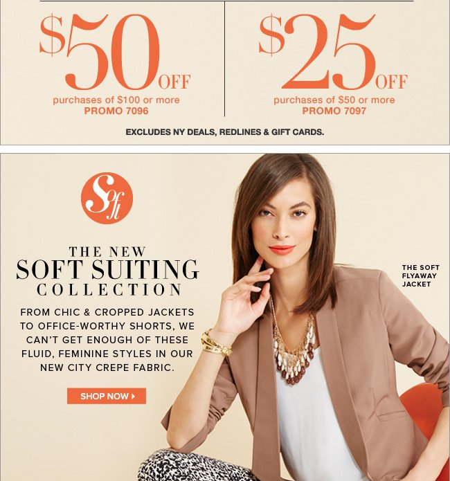 Save Up to $50! Plus, Shop the New Soft Suiting Collection!