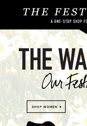 Our festival picks. Shop Women