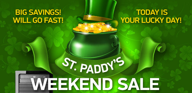 St. Paddys Weekend Sale