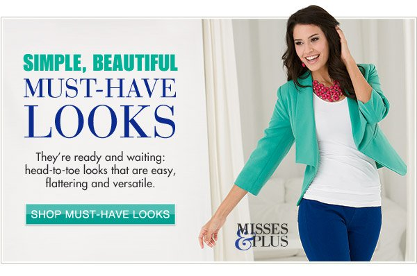 Simple, Beautiful Must-Have Looks | Shop Now