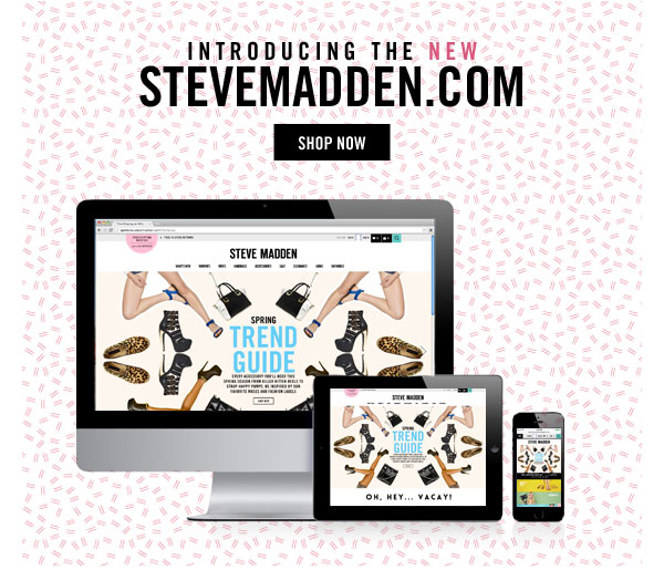Introducing the NEW SteveMadden.com