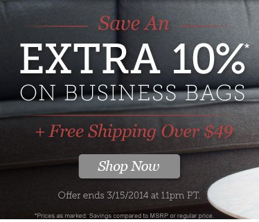 Save an Extra 10% on Business Bags! Shop Now