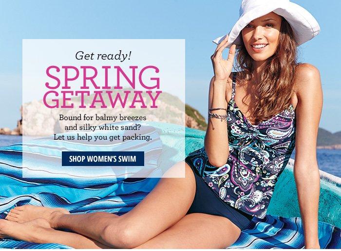 Get Ready! Spring Getaway Shop Women's Swim
