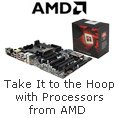 Take It To The Hoop With Processors From Amd.