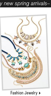 It's the perfect time to buy new spring  arrivals -Shop Fashion Jewelry