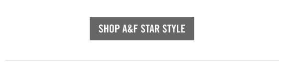 SHOP A&F STAR STYLE