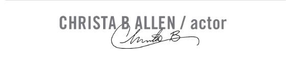 CHRISTA B ALLEN / actor