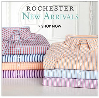 ROCHESTER | NEW ARRIVALS | SHOP NOW