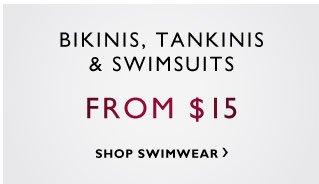 Bikinis, Tankinis & Swimsuits - From $15