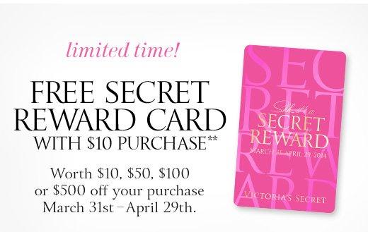 Free Secret Reward Card With $10 Purchase