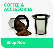 COFFEE & ACCESSORIES Shop Now