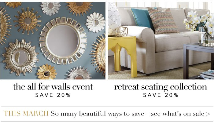 20% off wall decor and select seating