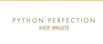 Python Perfection - Shop Wallets