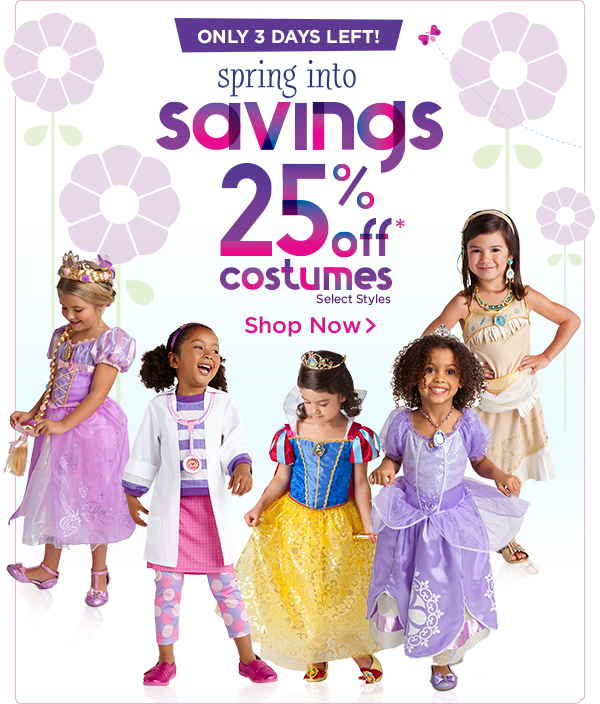 Only 3 days left! Spring into Savings. 25% off costumes. Select Styles. | Shop Now