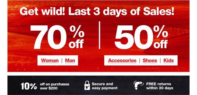 Get wild! Last 3 days of Sales!