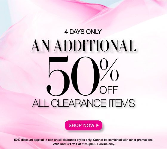 4 Days Only: An Additional 50% Off All Clearance Items