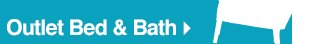 Outlet Bed and Bath