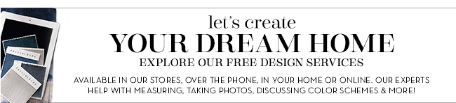 LET'S CREATE YOUR DREAM HOME