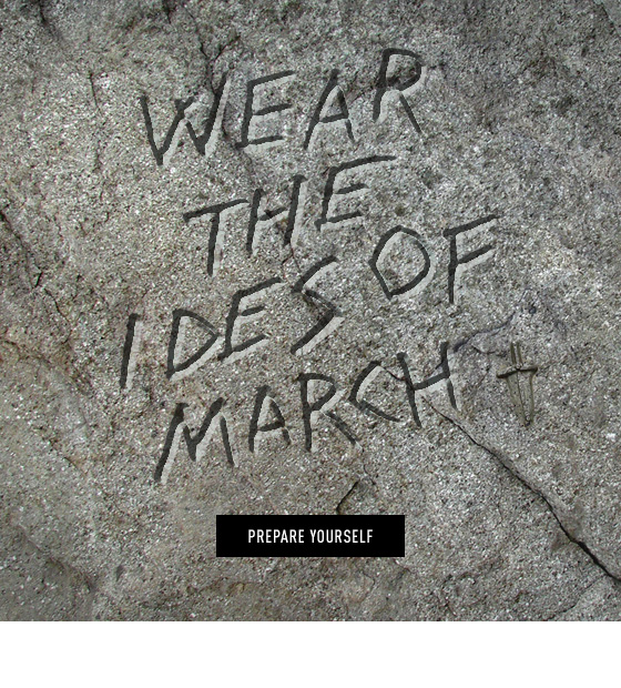Wear the Ides of March