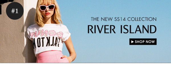 River Island SS14 Collection
