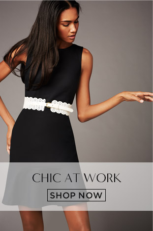 CHIC AT WORK. SHOP NOW