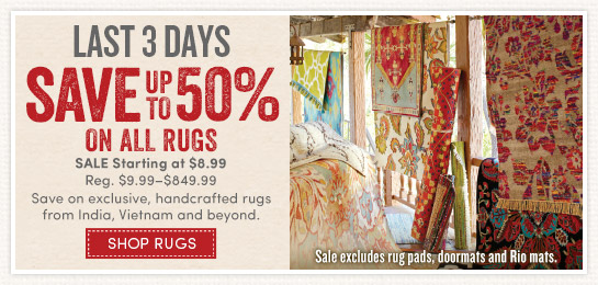 Last 3 Days. Save up to 50% on ALL Rugs