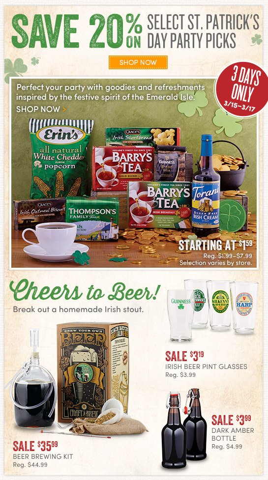 3 Days only! 20% Off Select St. Patrick's Day Party Picks.