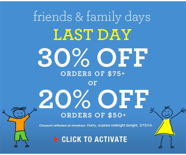 Last Day: Take an extra 30% off $75+ or 20% off $50+ orders