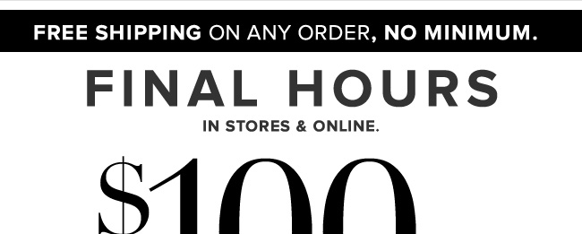 Final Hours to Save $100 + FREE Shipping!