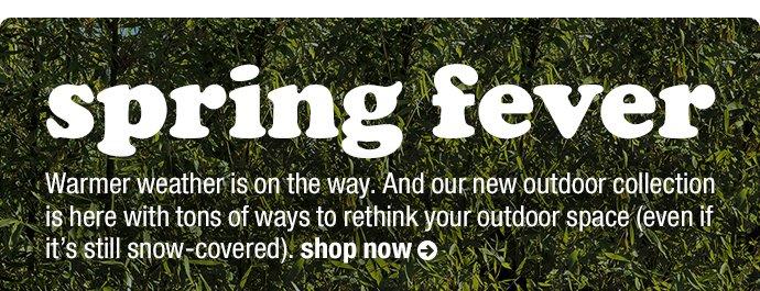 spring fever. shop now