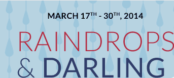 March 17th - 30th, 2014 - Raindrops And Darling Dots