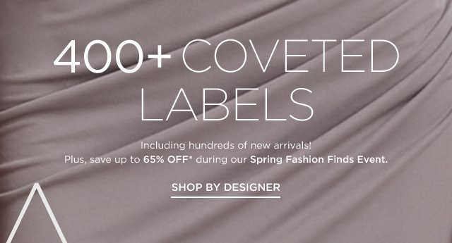Shop 400+ Coveted Labels