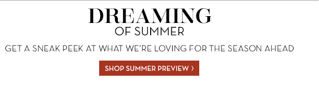 SHOP SUMMER PREVIEW