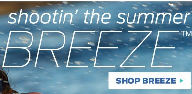 Shop Breeze >